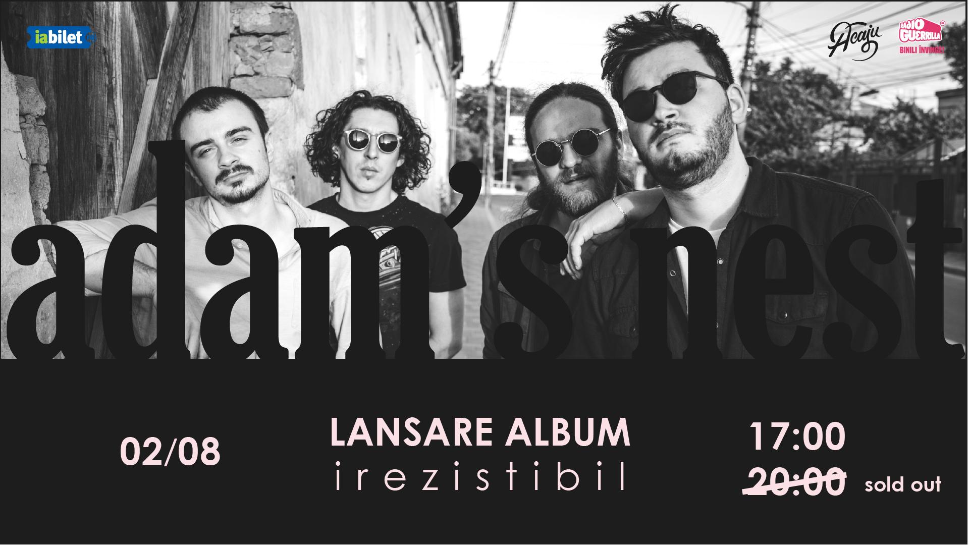Concert Adam's Nest — lansare album irezistibil